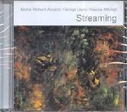 ABRAMS / LEWIS / MITCHELL :  STREAMING  (PI RECORDINGS)