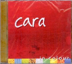 CARA :  IN COLOUR  (ARTES)